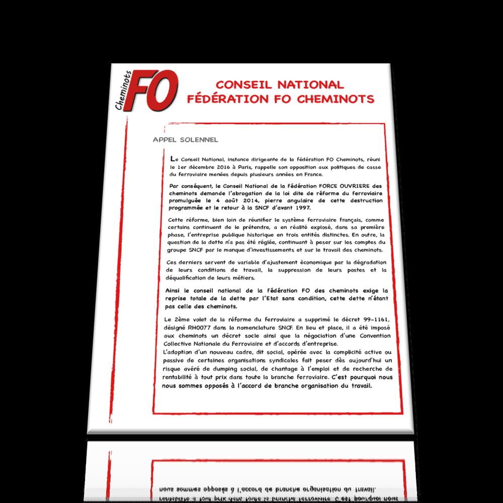 CONSEIL NATIONAL DE LA FEDERATION FO DES CHEMINOTS DU 1ER DECEMBRE 2016 : APPELS SOLENNELS