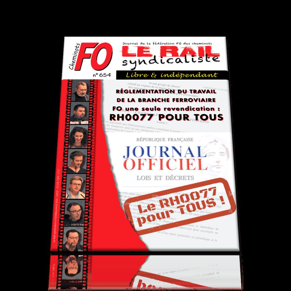 Le Rail Syndicaliste numéro 654 MARS AVRIL 2016