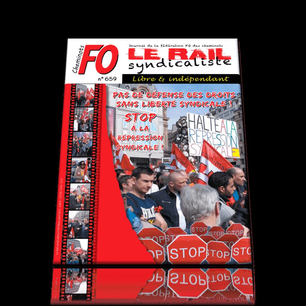 Le Rail Syndicaliste numéro 659 MARS AVRIL 2017